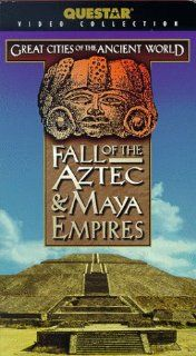 Fall of the Aztec and Maya Empires [VHS]: Great Cities of the Ancient Wo: Movies & TV
