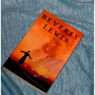 The Preacher's Daughter (Annie's People #1): Beverly Lewis: 9780764201059: Books