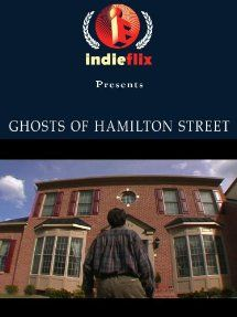 Ghosts of Hamilton Street: Scott Graham, Kristin Carter, Zak Jeffries , Jamie Sinsz:  Instant Video