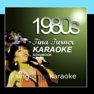 The Tina Turner 1980s Karaoke Songbook: Music