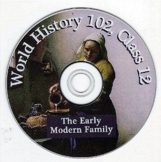 Early Modern Family, The    World History 102, Class 12: Professor of History Dr. Clark G. Reynolds, World History 101 and 102 make up an 80 DVD set    80 classes    shot live in one of the oldest and finest liberal arts colleges in America. World History