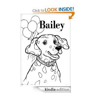BAILEY'S BIRTHDAY Birthdays and Family Love Children's Book (Life Skills Childrens eBooks Text Only Version) eBook: Elizabeth Happy: Kindle Store