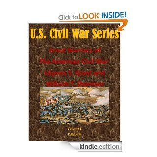 The Great Warriors of The American Civil War Ulysses S. Grant and William T. Sherman (U.S. Civil War Series) eBook Major Faye L. Marks, Air Command and Staff College, Kurtis Toppert, Walter Seager Kindle Store