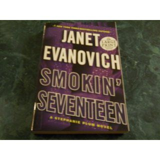 Smokin' Seventeen: A Stephanie Plum Novel (Stephanie Plum Novels): Janet Evanovich: 9780739378212: Books