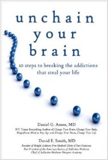 Unchain Your Brain: Daniel G. Amen, M.D., David E. Smith, MD: 9781886554382: Books
