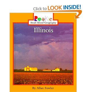 Illinois (Rookie Read About Geography): Allan Fowler: 9780516215549: Books