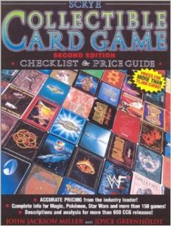 Scrye Collectible Card Game Checklist & Price Guide (Scrye Collectible Card Games Checklist and Price Guide) (0046081006234): John Jackson Miller, Joyce Greenholdt: Books