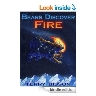 Bears Discover Fire and Other Stories eBook: Terry Bisson, Heather Hudson: Kindle Store