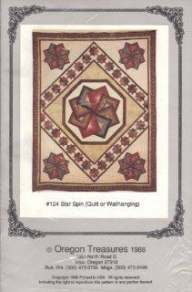 Star Spin Quilt or Wallhanging (Oregon Treasures #124) (Quilting Pattern): Oregon Treasures 1988: Books