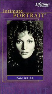 Intimate Portrait: Pam Grier [VHS]: Pam Grier, Tisha Campbell Martin, Gina Grier Townsie, Samuel L. Jackson, Michael Keaton, Daniel Petrie, Beverly Jo Pryor, Tim Reid, Richard Roundtree, Russell Simmons, Quentin Tarantino, Fred Williamson, Tiffany McLinn L