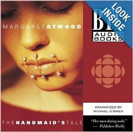 The Handmaid's Tale: Margaret Atwood, Michael O&#146Brien, Emma Campbell, William B. Davis, Donna Goodhand: 9780864923417: Books