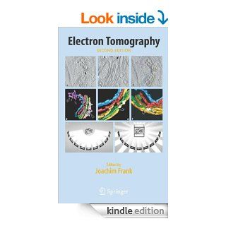 Electron Tomography: Methods for Three Dimensional Visualization of Structures in the Cell eBook: Joachim Frank: Kindle Store