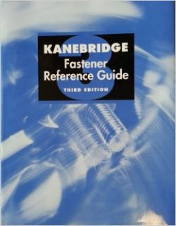 Kanebridge Fastener Reference Guide   3rd edition: Kanebridge Corporation: 9780970909718: Books