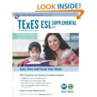 Texas TExES ESL Supplemental (154) Book + Online (TExES Teacher Certification Test Prep): Jacalyn Mahler M.A., Beatrice Mendez Newman PhD, Sharon Alverson B.A., Loree DeLys Evans M.A.: 9780738611471: Books