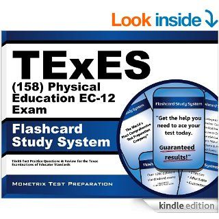 TExES (158) Physical Education EC 12 Exam Flashcard Study System: TExES Test Practice Questions & Review for the Texas Examinations of Educator Standards eBook: TExES Exam Secrets Test Prep Team: Kindle Store
