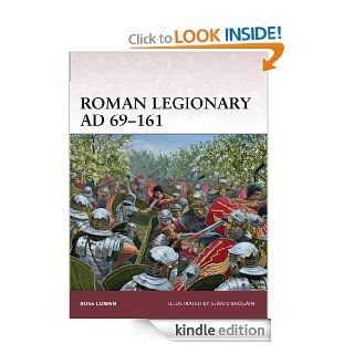 Roman Legionary AD 69 161 (Warrior) eBook: Ross Cowan, Sean O'Brogain: Kindle Store