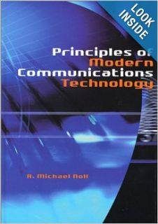 Principles of Modern Communications Technology (Artech House Telecommunications Library): A. Michael Noll: 9781580532846: Books