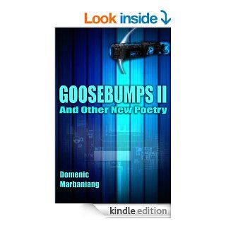 Goosebumps II: And Other New Poetry eBook: Domenic Marbaniang: Kindle Store