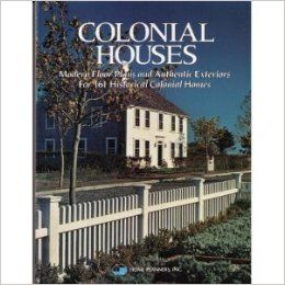 Colonial Houses: Modern Floor Plans and Authentic Exteriors for 161 Historical Colonial Homes: Inc. Home Planners, Richard Toglia: 9780918894823: Books