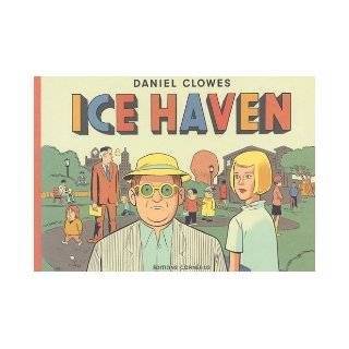 Ice Haven: Daniel Clowes: 9782915492224: Books