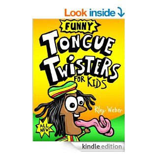 Funny Tongue Twisters for Kids eBook: Riley Weber: Kindle Store