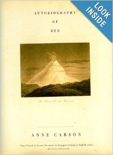 Autobiography of Red: A Novel in Verse: Anne Carson: 9780375401336: Books