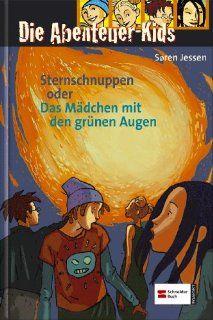 Die Abenteuer Kids, Band 3: Sternschnuppen oder Das M�dchen mit den gr�nen Augen: S�ren Jessen: Bücher