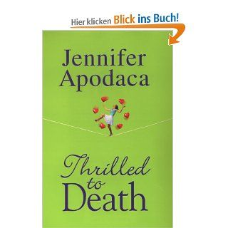 Thrilled to Death (Samantha Shaw Mysteries): Jennifer Apodaca: Englische Bücher