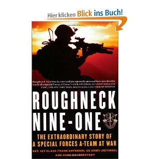 Roughneck Nine One: The Extraordinary Story of a Special Forces A Team at War: Frank Antenori, Hans Halberstadt: Englische Bücher