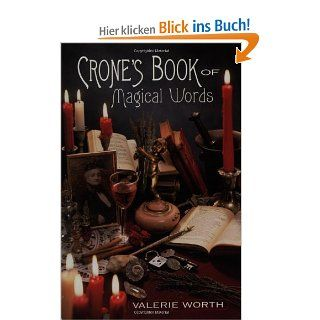 Crone's Book of Magical Words: 128 Incantations, Instructions and Spells: Valerie Worth: Englische Bücher