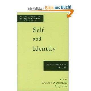 Self and Identity: Fundamental Issues Rutgers Series on Self and Social Identity, V. 1: Richard D. Ashmore, Lee J. Jussim, Rutgers Symposium on Self And Social Ide, Rutgers Symposium on Self and Social Identity 1995 Rutgers university: Englische Büche