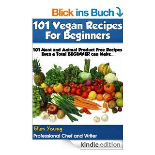 101 Vegan Recipes for Beginners (Healthy Recipe Books) eBook: Ellen Young: Kindle Shop