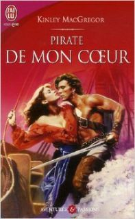 Pirate De Mon Coeur (French Edition): Kinley McGregor: 9782290352267: Books