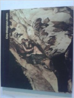 Cro Magnon Man, : Tom. Prideaux: 9780809412723: Books