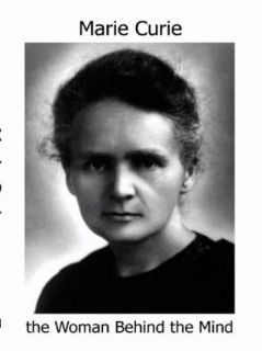 MARIE CURIE, the Woman Behind the Mind: Alana Cash:  Instant Video