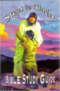 Steps to Christ Bible Study Guide: Carole Darmody, Lars Justinen, NA, Merlin, G. Beerman: 9780966848205: Books