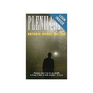 Plenilunio (Suma de Letras) (Spanish Edition): Antonio Muoz Molina, Antonio Munoz Molina: 9788495501059: Books