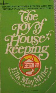 The joy of housekeeping (9780800707149): Ella May Miller: Books