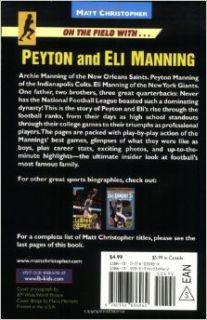 On the Field withPeyton and Eli Manning (Matt Christopher Sports Biographies): Matt Christopher, Stephanie Peters: 9780316036962: Books
