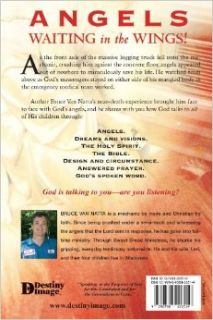 Saved by Angels to share how GOD talks to everyday people Bruce Van Natta 9780768426519 Books