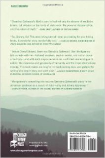 Grandma Gatewood's Walk: The Inspiring Story of the Woman Who Saved the Appalachian Trail: Ben Montgomery: 9781613747186: Books