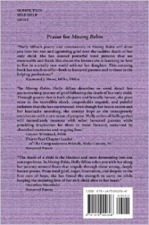 Missing Robin: Poems from a Mother's Grief Journey: Holly Snow Sillau: 9781475092806: Books