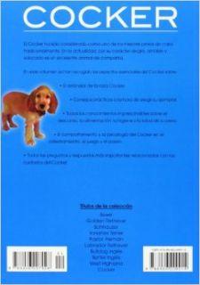 Cocker/ Cocker Spaniel: Historia, Higiene, Alimentacion, Educacion, Salud / History, Hygiene, Nutrition, Education, Health (Mi Mascota El Perro / My Pet the Dog) (Spanish Edition): Javier Villahizan: 9788466209014: Books