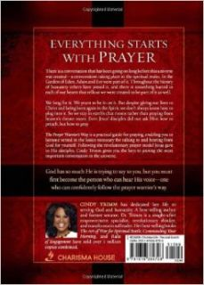The Prayer Warrior's Way: Strategies from Heaven for Intimate Communication with God: Cindy Trimm: 9781616384708: Books