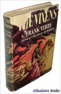 The Vixens: A Novel: Frank Yerby: Books