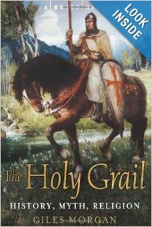 A Brief History of the Holy Grail (Brief History (Running Press)): Giles Morgan: Books