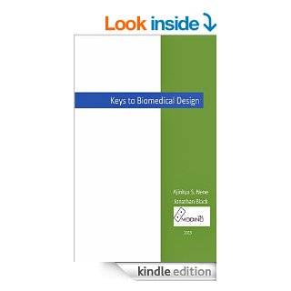 Keys to Biomedical Design eBook: Ajinkya S. Nene, Jonathan Black: Kindle Store