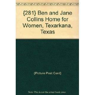 {281} Ben and Jane Collins Home for Women, Texarkana, Texas: {Picture Post Card}: Books