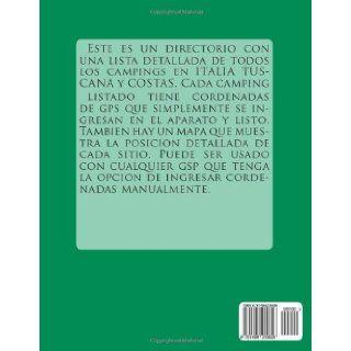 Guia de campings en ITALIA TUSCANA (con data de gps y mapas detallados) (Spanish Edition) m lab 9781495209826 Books