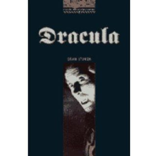 Dracula (Oxford Bookworms ELT) (9789701884003): Bram Stoker, Diane Mowat, Tricia Hedge, Jennifer Bassett, etc.: Books